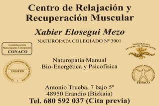 Naturopatía Xabier Elosegui Mezo. Plaza Antonio Trueba 7, Bajo 5º. Erandio 48950 (Bizkaia) 680 592 037