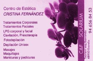 Centro de Estética Cristina Fernández. Calle Txorierri Lonja esquina con Ibarrondo. Erandio 48950 (Bizkaia) 946 568 453