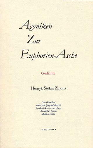 Stefan Zajonz, Agoniken, Gedichte / gedrucht auf Zeta-Mattpost-Papier, Fabriano, Japanpapier, Seidenfolie / Deutpols, 14 Expl., 04.10.2001, Bonn-Bad Godesberg