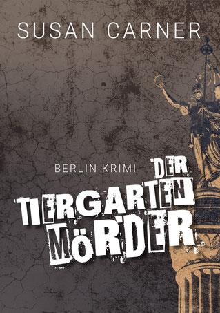 """Cover  """"Der Tiergartenmörder"""""""