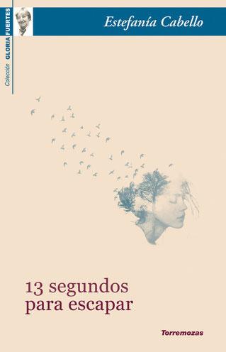 13 segundos para escapar, XVIII premio de poesía Gloria Fuertes