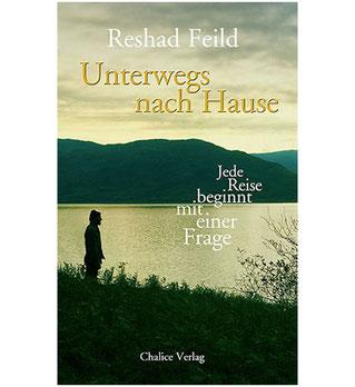 Reshad Feild Unterwegs nach Hause