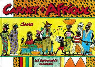 L'Afrique des années 80 vue par Jano, dessinateur et voyageur.