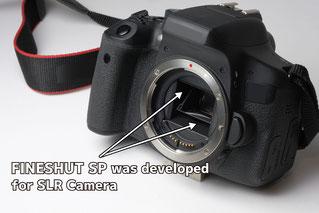 FineShut SP was developed for SLR camera
