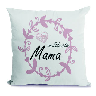 Kissen Weltbeste Mama