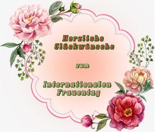 Herzliche Glückwünsche zum Internationalen Frauentag