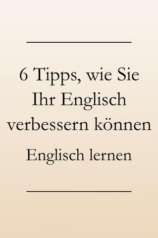 Englisch verbessern und Sprachverständnis stärken, meine Lerntipps. Englisch lernen #englischlernen