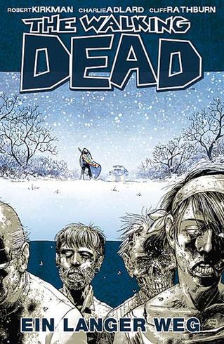Cover Hardcoverausgabe The Walking Dead, Band 2: Ein langer Weg
