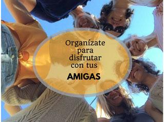 Organízate para pasar un fin de semana con tus amigas - AorganiZarte