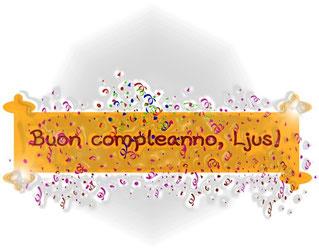 Buon compleanno, Ljus!