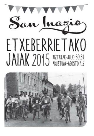 Etxeberrietako Jaiak 2015 Fiestas de Etxeberrieta en Andoain