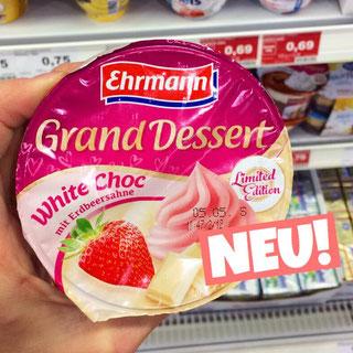 Ehrmann Grand Dessert White Choc mit Erdbeersahne