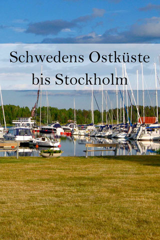 Schweden Urlaub: Die Küste von Kalmar nach Stockholm. Schären und Västervik, Loftahammar, Gamleby
