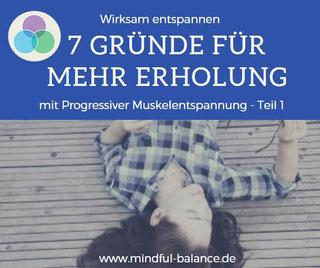 www.mindfulbalance.de, Blog, Entspannung mit Progressiver Muskelentspannung Teil 1, Christina Gieseler
