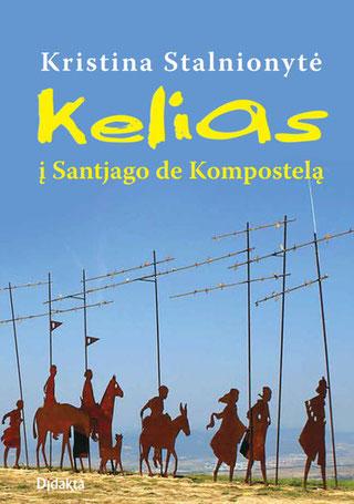 Kelias į Santjago de Kompostelą - pavartyti ir pirkti - Stalnionytė