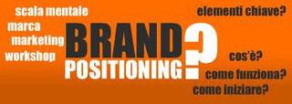 Brand, posizionamento e valore del cliente