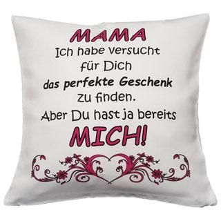 Kissen Mama perfektes Geschenk