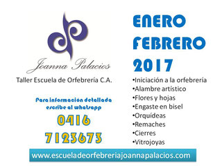 Joanna Palacios Taller Escuela de Orfebrería - Programa de Actividades Enero Febrero 2017
