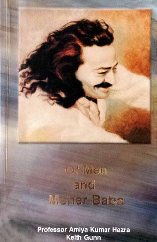 OF MEN AND MEHER BABA By Amiya Kumar Hazra