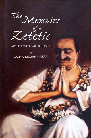 memoirs of a zetetic by Amiya Kumar or A.K. Hazra