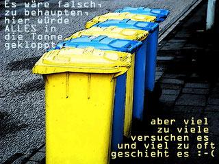 Selbstredend. Solinger Symbol. Müll wird getrennt entsorgt, aber gemeinsam geredet.