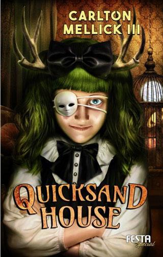 Carlton Mellick III - Quicksand House