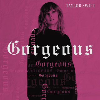Gorgeous (Big Machine Records, 2017)