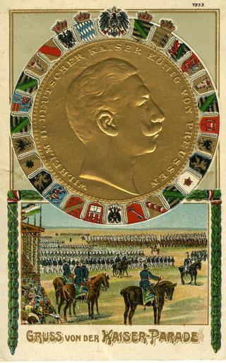 Prachtkarte anlässlich der Kaiserparaden in verschiedenen Städten