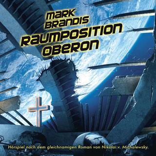 CD-Cover Mark Brandis 25 – Raumposition Oberon
