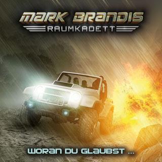 CD-Cover Mark Brandis Raumkadett 6 – Woran du glaubst…