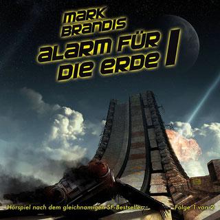 CD-Cover Mark Brandis 17 – Alarm für die Erde 1