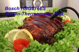 Bosch HBG 676 ES1 es6 Braten Thermometer test kernpunkt messer