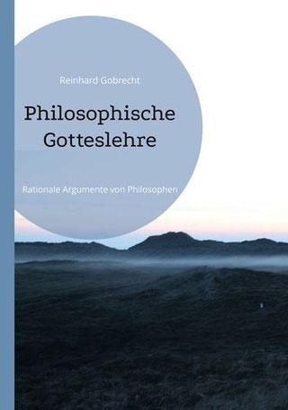 Philosophische Gotteslehre: Ist Gott erkennbar? Rationale Gotteslehre | ISBN: 9783837067910