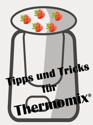 Mein Pin: Tipps und Tricks für Thermomix