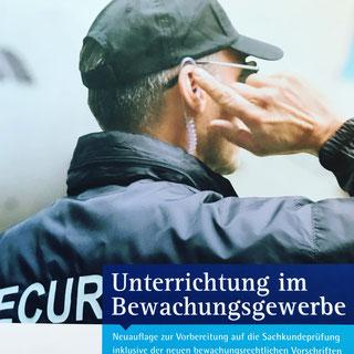 """Fachbuch des DIHK-Verlages """"Unterrichtung im Bewachungsgewerbe"""" Neuauflage von 2019 mit Aktualisierungen vom April 2021"""