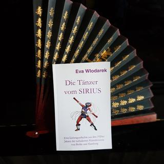 Eva Wlodarek Buchrezensionen Roman Die Tänzer vom Sirius: Eine Liebesgeschichte aus den 1920er Jahren der turbulenten Künstlerszene von Berlin und Hamburg