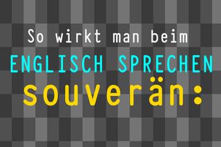 so-wirkt-man-beim-englisch-sprechen-souveraen