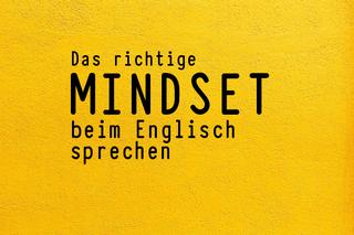 das-richtige-mindset-beim-englisch-sprechen