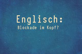 englisch-blockade-loesen