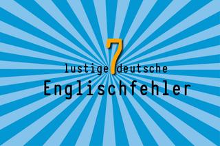 7-lustige-deutsche-englisch-fehler