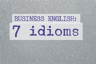 business-english-7-idioms