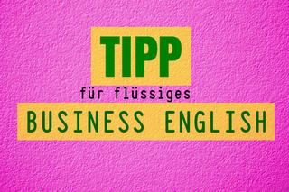 business-englisch-fliessend-sprechen-tipp