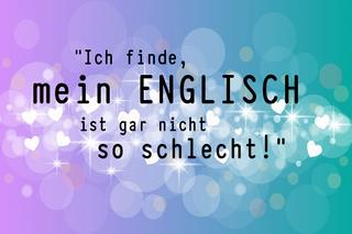 ich-finde-mein-englisch-ist-gut