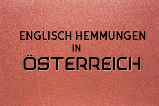 englisch-hemmengen-in-österreich
