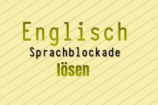 englisch-sprachblockade-3-ursachen