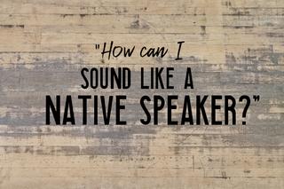 englisch-lernen-klingen-wie-ein-englisch-muttersprachler