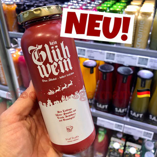 "True Fruits ""Kein Glühwein"""