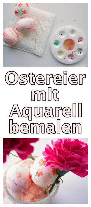 DIY. Ostereier bemalen mit Aqaurell. Kostenlose und schöne Anleitung