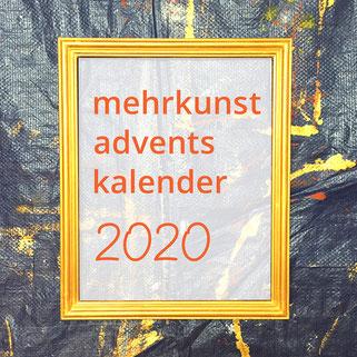 Kunstverein mehrkunst virtuelle Ausstellung, Kunst-Adventskalender Dezember 2020