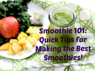 Tips for Making the Best Smoothies!